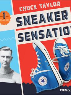 Chuck Taylor: Sneaker Sensation