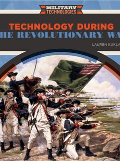 Technology During the Revolutionary War