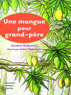 A Mango for Grandpa (French)