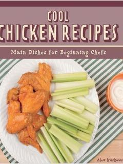 Cool Chicken Recipes