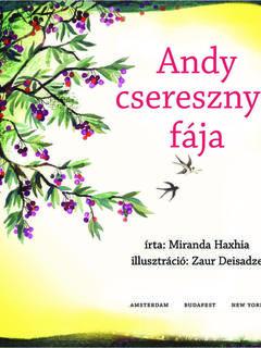 Andy's Cherry Tree (Hungarian)
