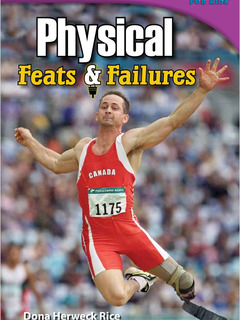 Physical Feats & Failures