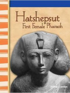 Hatshepsut: First Female Pharaoh