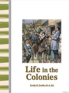 Early America: Life in the Colonies