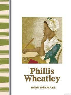 Early America: Phillis Wheatley