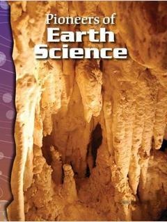 Pioneers of Earth Science