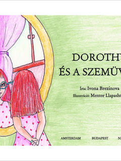Dorothy and the Glasses (Hungarian)