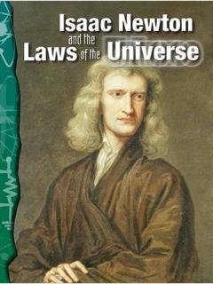 Isaac Newton and the Laws of the Universe