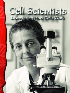 Cell Scientists