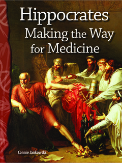 Hippocrates: Making the Way for Medicine
