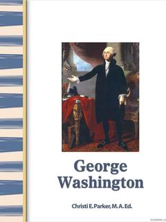 Early America: George Washington