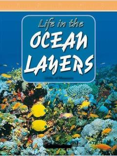 Life in the Ocean Layers