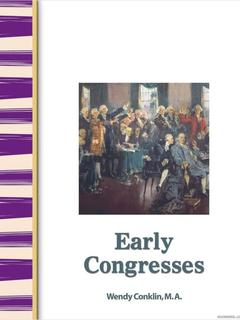 Early America: Early Congresses