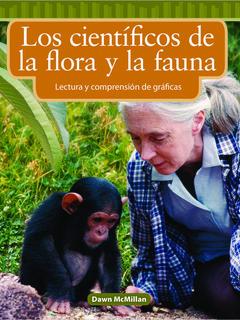 Los científicos de la flora y fauna