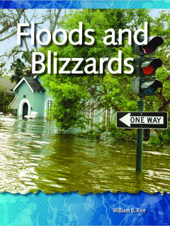 Floods and Blizzards