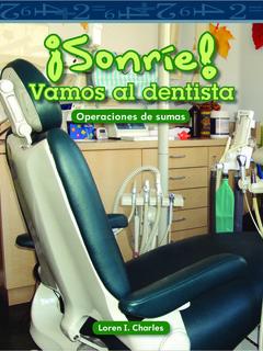 ¡Sonríe! Vamos al dentista