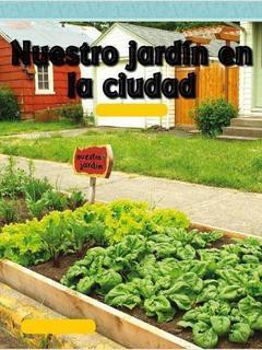Nuestro jardín en la ciudad