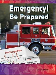 Emergency! Be Prepared