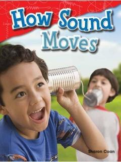 How Sound Moves