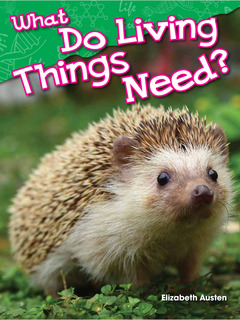 What Do Living Things Need?