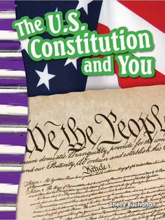 The U.S. Constitution and You