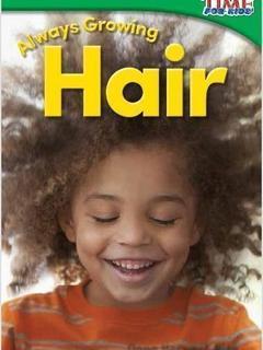 Always Growing: Hair