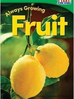 Always Growing: Fruit