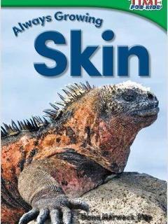Always Growing: Skin