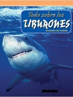 Todo sobre los tiburones