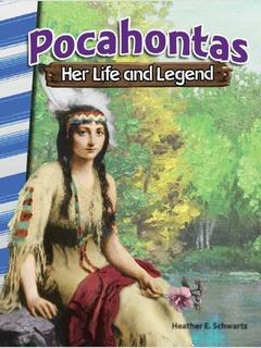 Pocahontas: Her Life and Legend