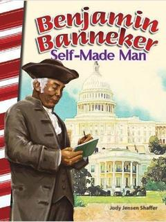Benjamin Banneker: Self-Made Man