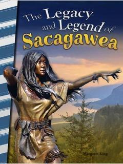 The Legacy and Legend of Sacagawea