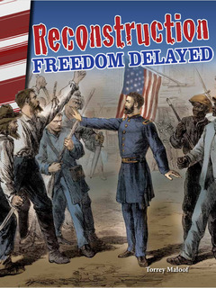 Reconstruction: Freedom Delayed