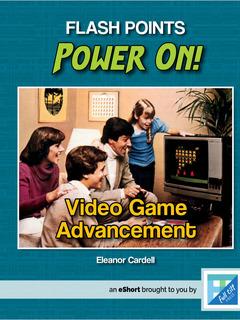 Video Game Advancement