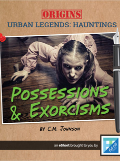 Possessions & Exorcisms