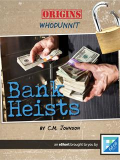 Bank Heists
