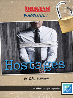 Heists and Hostages