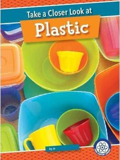 Take a Closer Look at Plastic