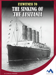 Eyewitness to the Sinking of the Lusitania