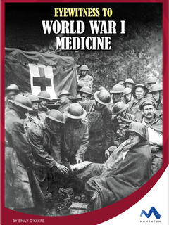 Eyewitness to World War I Medicine
