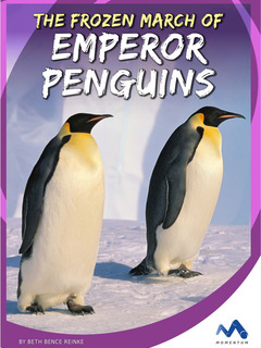 The Frozen March of Emperor Penguins