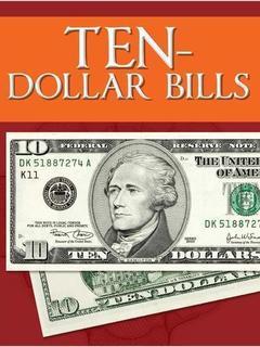 Ten-Dollar Bills