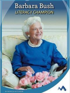 Barbara Bush: Literacy Champion