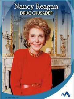 Nancy Reagan: Drug Crusader