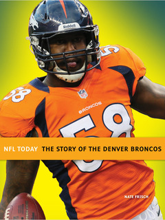 The Story of the Denver Broncos
