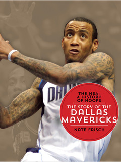 The Story of the Dallas Mavericks
