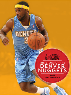 The Story of the Denver Nuggets