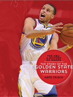 The Story of the Golden State Warriors