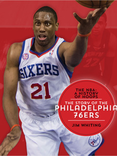 The Story of the Philadelphia 76ers