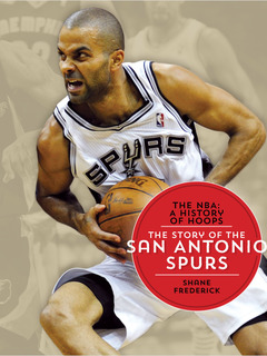 The Story of the San Antonio Spurs